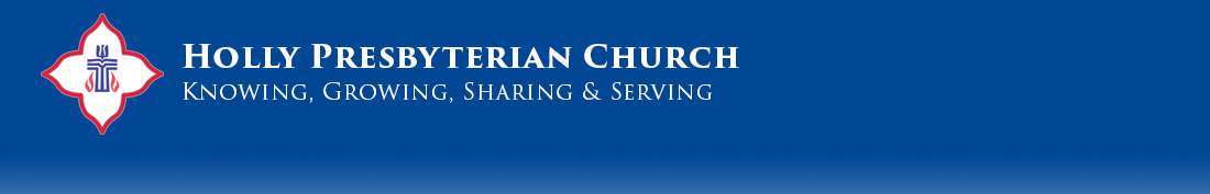 Holly Presbyterian Church -- Home Page